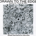 Drawn to the Edge, 2007
